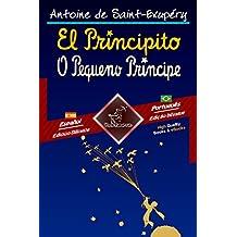 El Principito - O Pequeno Príncipe: Textos bilingües en paralelo - Texto bilíngue em paralelo: Español - Portugués Brasileño / Espanhol - Português Brasileiro ... Easy Reader nº 86) (Spanish Edition)