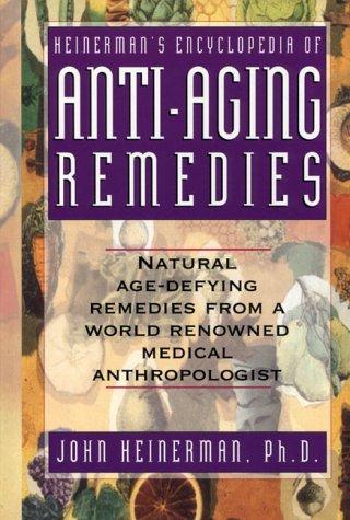 5188S058R1L - Heinerman's Encyclopedia of Anti-Aging Remedies
