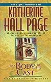 The Body in the Cast: A Faith Fairchild Mystery