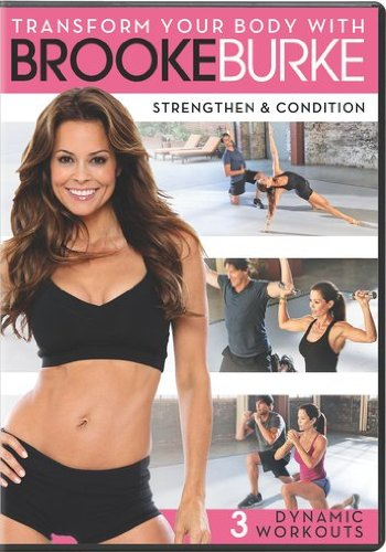 Metamorphose Your Body with Brooke Burke - Strengthen & Condition