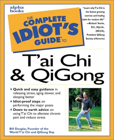 The Complete Idiot's Guide(R) to T'ai Chi