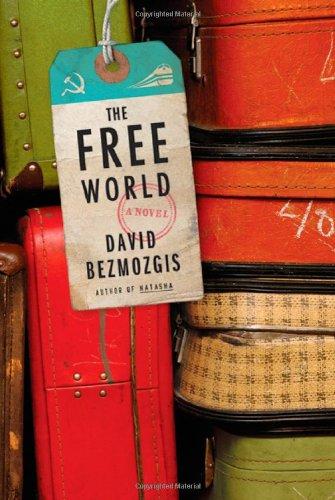 The Free World: A Novel