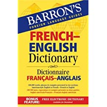 Barron's French-English Dictionary: Dictionnaire Francais-Anglais (Barron's Bilingual Dictionaries)