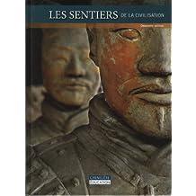 Les sentiers de la civilisation 2e édition