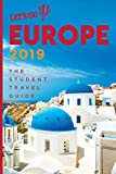 Let s Go Europe 2019: The Student Travel Guide