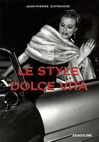Le style Dolce Vita