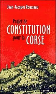 Projet de constitution pour la Corse, Rousseau, Jean-Jacques