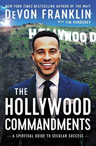 The Hollywood Commandments: A Spiritual Guide to Secular Success (Best Time To Travel To Puerto Rico)
