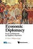 Economic Diplomacy, Chin Hong Lim and Margaret Liang, 9814324639