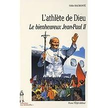 L'athlète de Dieu (French Edition)