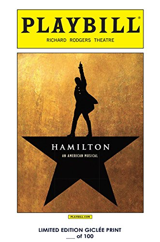 Rare Poster playbill Hamilton broadway 2016 play Reprint #'d/100!