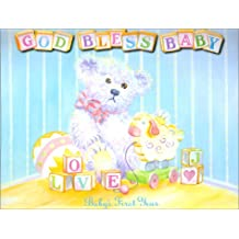 God Bless Baby Baby's First Year: Baby's First Year 13-Month Calendar with Stickers