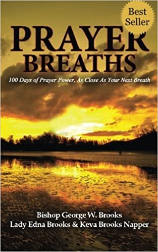 Book Prayer Breaths: 100 Days of Prayer Power, As Close As Your Next Breath by Bishop George W. Brooks (2016-02-03)