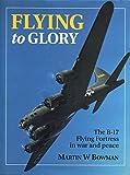 Flying to Glory 9781852603281