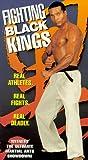 Fighting Black Kings [VHS]