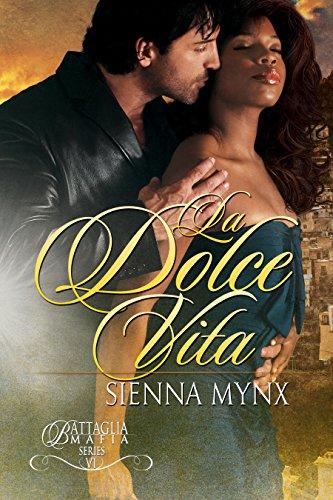 Dolce Collection - La Dolce Vita: Romantic Suspense (Battaglia Mafia Series Book 7)