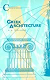 Greek Architecture: Ad 14-70 (Classical World Series)