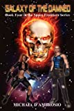 Galaxy of the Damned, Michael D'Ambrosio, 098301096X