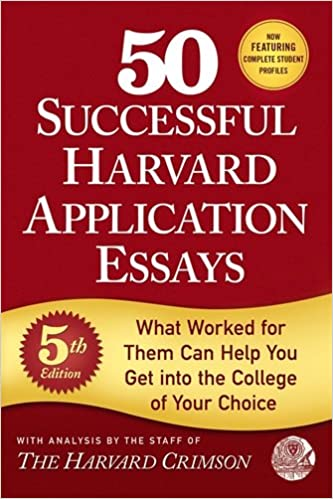 successful harvard application essays what   50 successful harvard application essays what worked for them can help you get into the college of your choice pdf full online bakul sego
