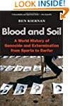 Blood and Soil: A World History of Ge...