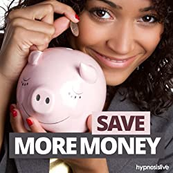 Save More Money Hypnosis