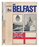 HMS Belfast: In Trust for the Nation, 1939-1972 (Warship Series)