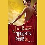 Naughty Paris | Jina Bacarr