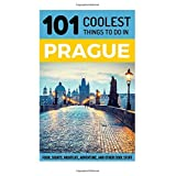 Prague: Prague Travel Guide: 101 Coolest Things to Do in Prague