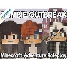 Zombie Outbreak (Minecraft Adventure Roleplay)