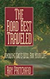 The Road Best Traveled, Ray Pritchard, 0891078517