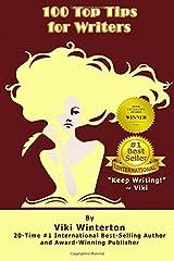 "100 Top Tips for Writers: ""Keep Writing!"" ~ Viki Paperback"