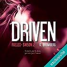 Fueled (Driven 2) | Livre audio Auteur(s) : K. Bromberg Narrateur(s) : Ludmila Ruoso
