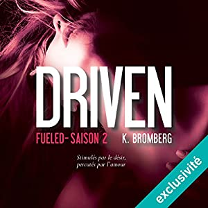 Fueled (Driven 2) Audiobook