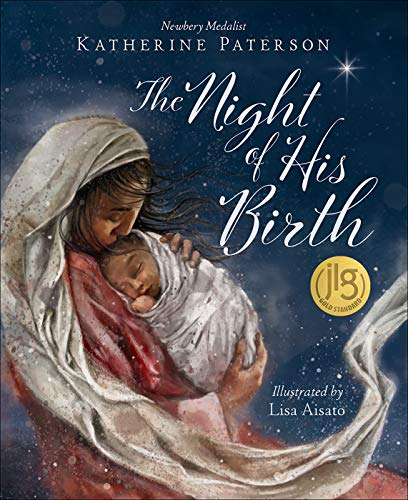 The Night of His Birth (Story Birth Christ Of)