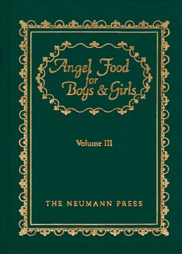 Angel Food For Boys & Girls, Volume 3 (Angel Food For Boys & Girls)