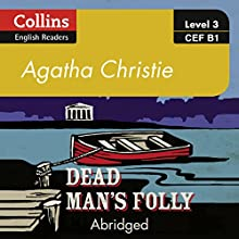 Dead Man's Folly: B1: Collins Agatha Christie ELT Readers Audiobook by Agatha Christie Narrated by Roger May
