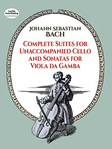 Gamba Sonatas (Complete Suites for Unaccompanied Cello and Sonatas for Viola Da Gamba (Dover Chamber Music Scores))