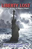 Liberty Lost, FairTaxWarrior.com, 0983970807