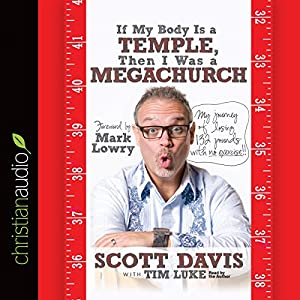 If My Body Is a Temple, Then I Was a Megachurch Audiobook