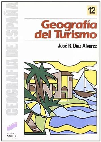 Geografía del turismo: 12 (Geografía de España): Amazon.es: Díaz ...
