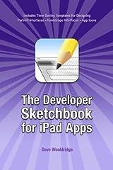 The Developer Sketchbook for iPad Apps Paperback