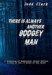 There is Always Another Boogey Man: A Reckoning of Homosexual Serial Killers