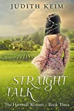 Straight Talk (The Hartwell Women Book 3) offers