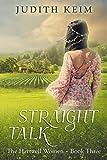 Straight Talk (The Hartwell Women Book 3)