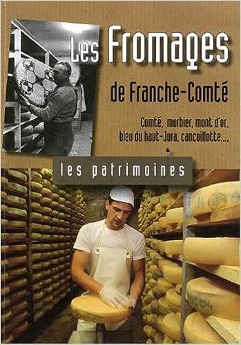 Livre gratuits en ligne Les fromages de Franche-Comté pdf, epub ebook