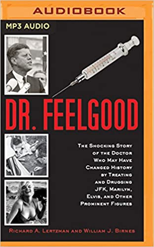 Dr. Feelgood: Richard A. Lertzman, William J. Birnes, Don Fernando Azevedo:  9781531885922: Amazon.com: Books