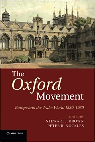 Book The Oxford Movement: Europe and the Wider World 1830-1930 (2014-03-06)