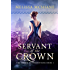 Servant of the Crown (The Crown of Tremontane Book 1)