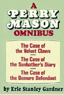 SEVEN COMPLETE NOVELS PERRY MASON IN THE CASE OF: Erle ...