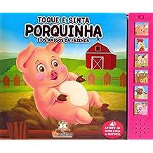 Porquinha e os Amigos da Fazenda - Coleção Toque e Sinta